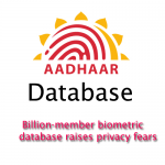 Biometric database of Billions from India raises privacy concerns
