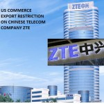US Commerce Departments setting Restriction on ZTE of China