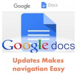 News: Google Docs updates makes Navigation Easier