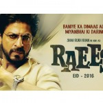 SRK's 'Raees' to released on postponed date, may be for avoiding clash with 'Sultan'
